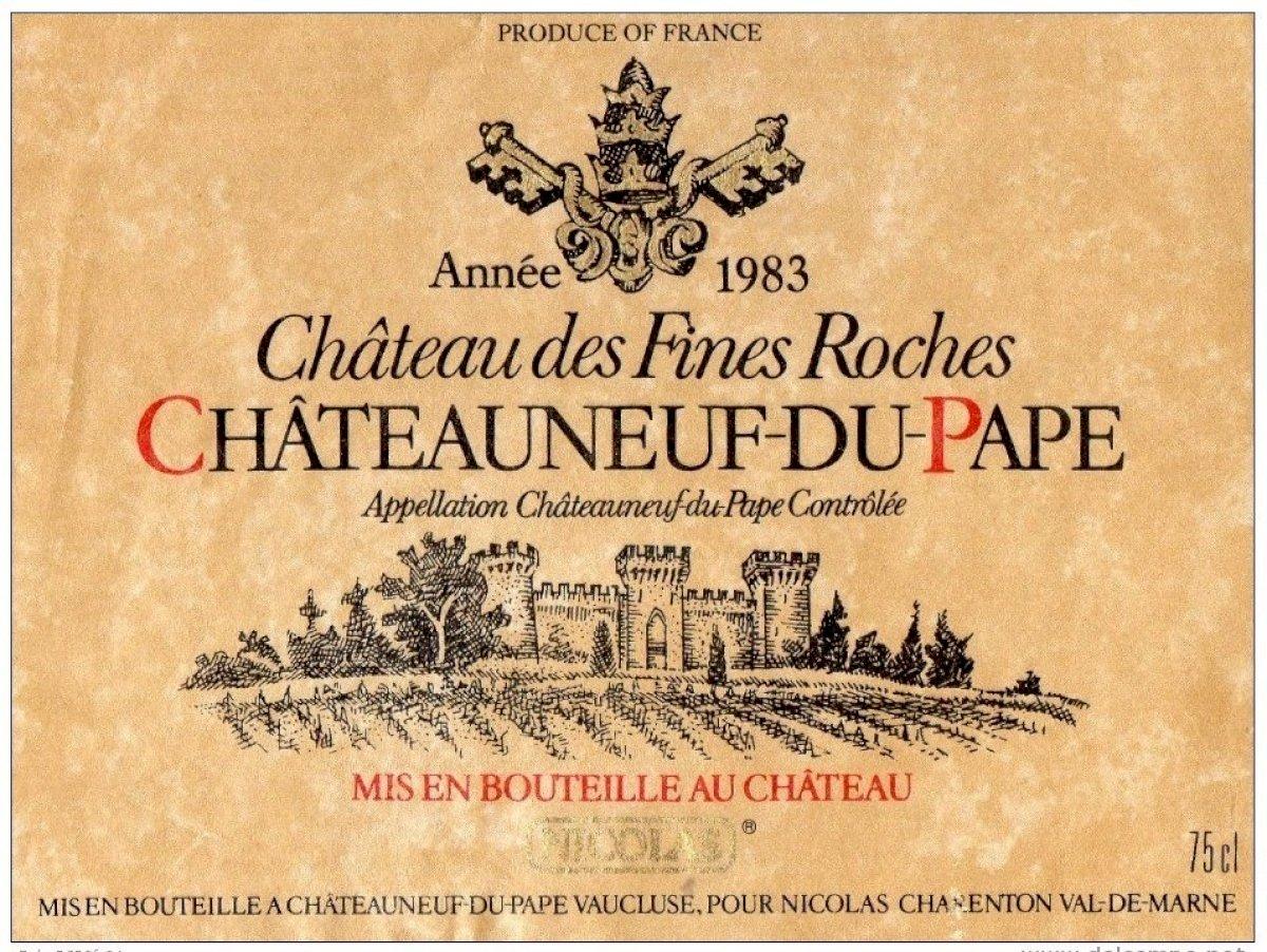 Vin du Château des Fines Roches - Année 1983